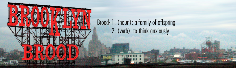 Brooklyn Brood